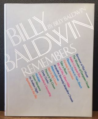 BILLY BALDWIN REMEMBERS. Billy Baldwin