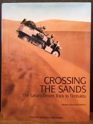 CROSSING THE SANDS. Ariane Audouin-Dubreuil.