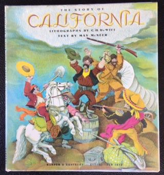 THE STORY OF CALIFORNIA. May McNeer.