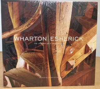 WHARTON ESHERICK The Journey of a Creative Mind. Mansfield Bascom.
