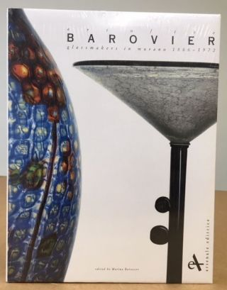 Art of the Barovier Glassmakers in Murano 1866-1972. Marina Barovier.
