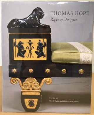 Thomas Hope: Regency Designer. David Watkin.