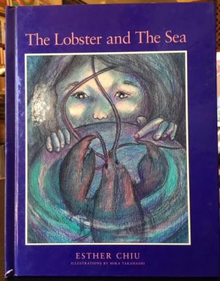 THE LOBSTER AND THE SEA. Esther Chiu