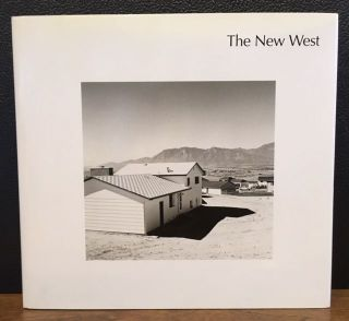 THE NEW WEST. Landscape Along the Colorado Front Range. Robert Adams