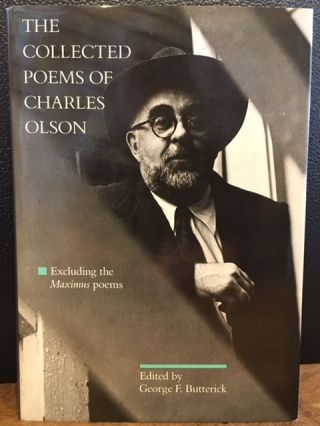 THE COLLECTED POEMS OF CHARLES OLSON. George F. Butterick