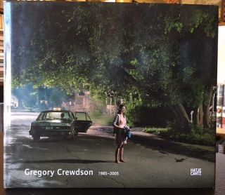 GREGORY CREWDSON 1985-2005. Stephen Berg.