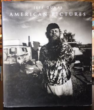 AMERICAN PICTURES. Jeff Dunas.