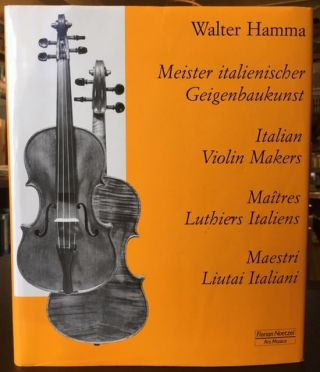 ITALIAN VIOLIN MAKERS. Walter Hamma.