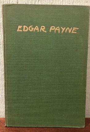 EDGAR ALWIN PAYNE AND HIS WORK. Antony Anderson, Fred S. Hogue
