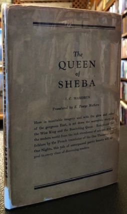 THE QUEEN OF SHEBA. J. C. Mardrus.