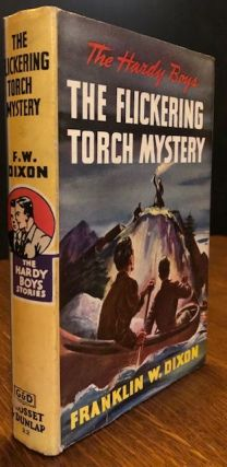 THE FLICKERING TORCH MYSTERY (Hardy Boys). Franklin W. Dixon