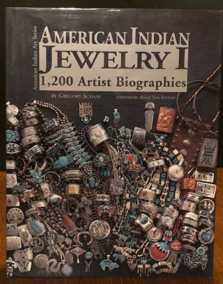 AMERICAN INDIAN JEWELRY 1. Gregory Schaaf.