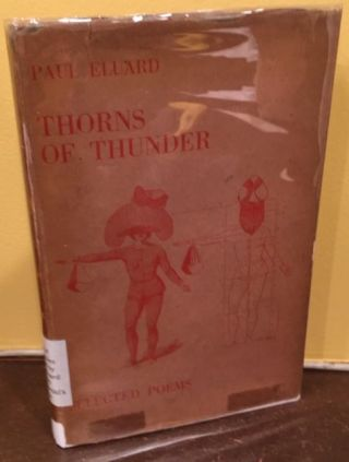 THORNS OF THUNDER. Paul Eluard.