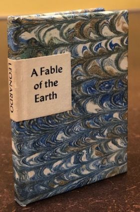 A FABLE OF THE EARTH. Leonardo da Vinci