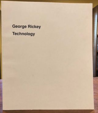 GEORGE RICKEY TECHNOLOGY. George Rickey.