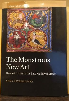 THE MONSTROUS NEW ART. Anna Zayaruznaya
