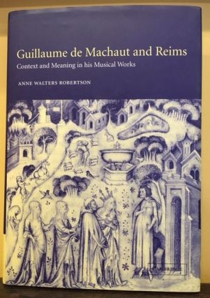 GUILLAUME DE MACHAUT AND REIMS. Anne Walters Robertson
