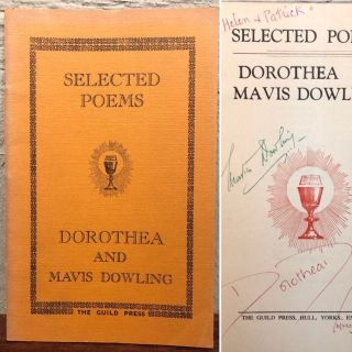 SELECTED POEMS. Dorthea and Mavis Dowling