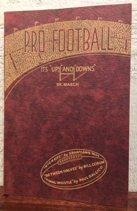 PRO FOOTBALL IT'S ''UP'' AND ''DOWNS''. Henry A. March.