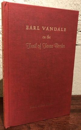 EARL VANDALE ON THE TRAIL OF TEXAS BOOKS
