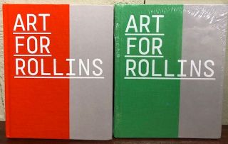 ART FOR ROLLINS: THE ALFOND COLLECTION OF CONTEMPORARY ART. (Two volumes). Barbara Lawrence Alfond, Abagail Ross Goodmanand Ena Heller.