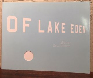 BY THE SHORES OF LAKE EDEN. Blaise Drummond