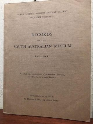 RECORDS OF THE SOUTH AUSTRALIAN MUSEUM. VOLUME 1. NUMBER I ; VOLUME I. NUMBER 2