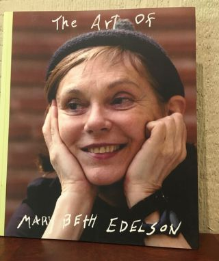 THE ART OF MARY BETH EDELSON