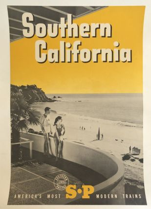 SOUTHERN CALIFORNIA. America's Most S-P Modern Trains. (Original Vintage Poster