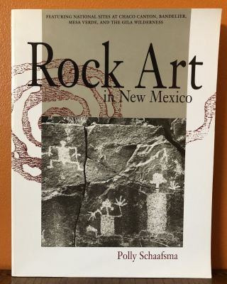 ROCK ART IN NEW MEXICO. FEATURING NATIONAL SITES AT CHACO CANYON, BANDELIER, MESA VERDE, AND THE...