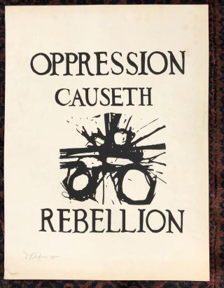 OPPRESSION CAUSETH REBELLION. (Original Vintage Poster) Signed
