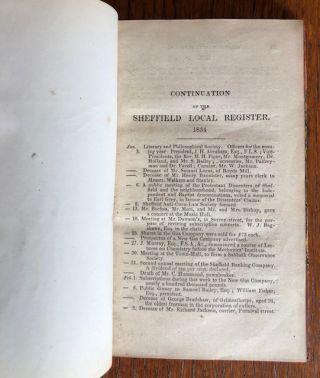 THE LOCAL REGISTER, AND CHRONOLOGICAL ACCOUNT OF OCCURRENCES AND FACTS CONNECTED WITH THE TOWN AND NEIGHBOURHOOD OF SHEFFIELD.