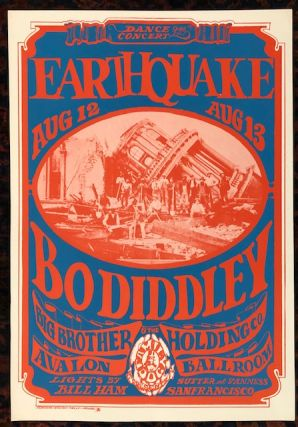 Rock Poster). EARTHQUAKE. 1967. Family Dog Presents. BO DIDDLEY. Alton Kelly, Stanley Mouse, Kelley