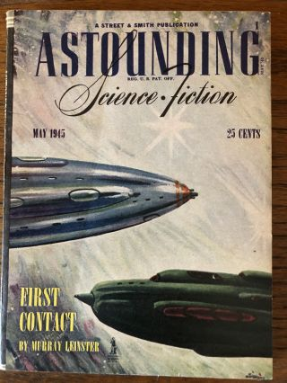ASTOUNDING SCIENCE FICTION. May, 1945. Campbell, Jr., John W. (Editor