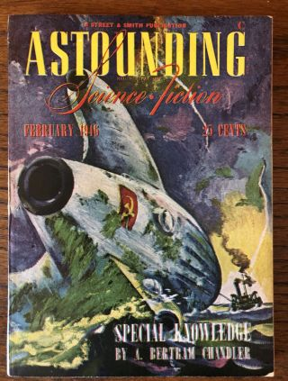 ASTOUNDING SCIENCE FICTION. February, 1946. Campbell, Jr., John W. (Editor