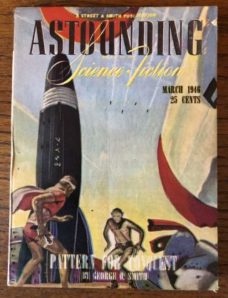ASTOUNDING SCIENCE FICTION. March, 1946. John W. Campbell Jr