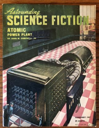 ASTOUNDING SCIENCE FICTION. February, 1947. Campbell, Jr., John W. (Editor