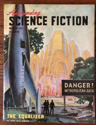 ASTOUNDING SCIENCE FICTION. March, 1947. John W. Campbell Jr