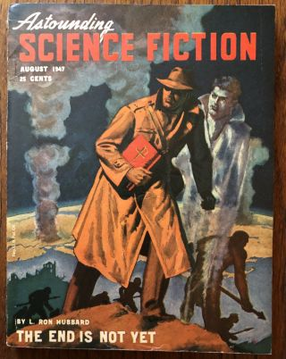 ASTOUNDING SCIENCE FICTION. August, 1947. Campbell, Jr., John W. (Editor