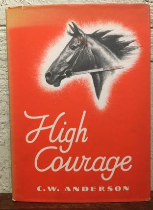 HIGH COURAGE. C. W. Anderson