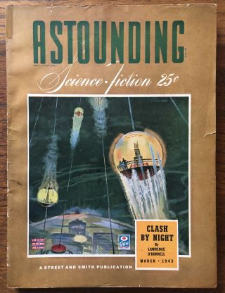 ASTOUNDING SCIENCE FICTION. March, 1943. John W. Campbell Jr