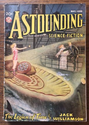 ASTOUNDING SCIENCE FICTION. May, 1938. Campbell, Jr., John W. (Editor