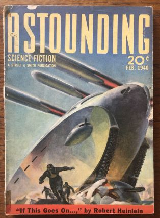 ASTOUNDING SCIENCE FICTION. February, 1940. Campbell, Jr., John W. (Editor