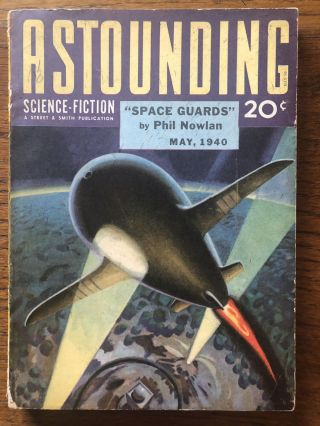 ASTOUNDING SCIENCE FICTION. May, 1940. Campbell, Jr., John W. (Editor