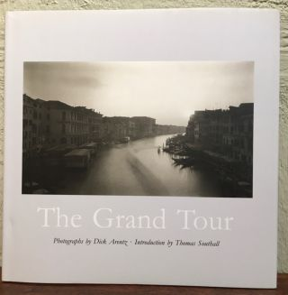 THE GRAND TOUR. Dick Arentz