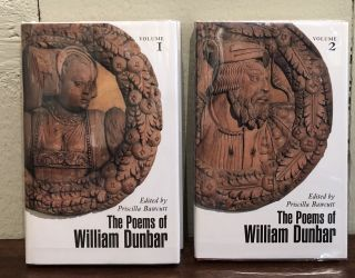 THE POEMS OF WILLIAM DUNBAR. (Two volumes)