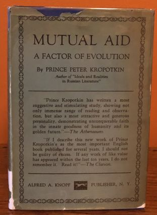 MUTUAL AID, A Factor in Evolution. Prince peter Kropotkin