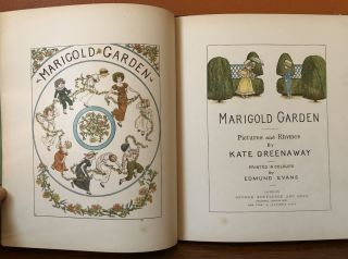 MARIGOLD GARDEN: Pictures and Rhymes. Printed in Colours by Edmund Evans