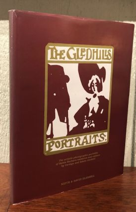 THE GLEDHILLS: PORTRAITS. The Artistic Photographic Portraits of Santa Barbara Residents and...