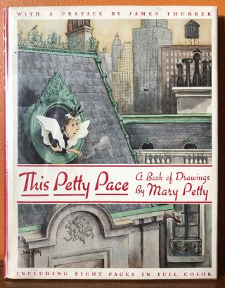 THIS PETTY PACE. A Book of Drawings by Mary Petty. Mary Petty